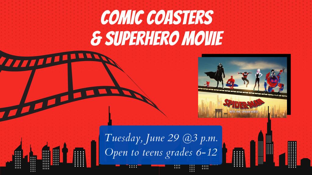 July SLP 2021 Comic Coasters & Superhero Movie In-House Version