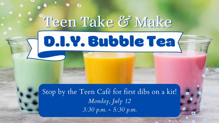 July SLP 2021 Teen Take & Make D.I.Y. Bubble Tea