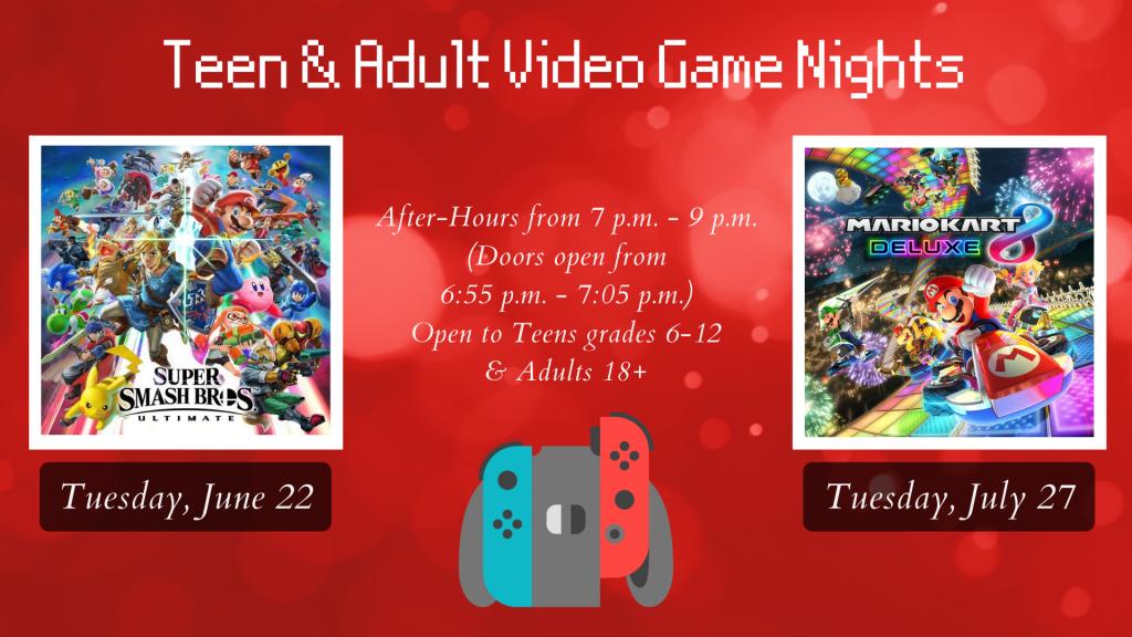 June & July SLP 2021 Teen & Adult Video Game Nights