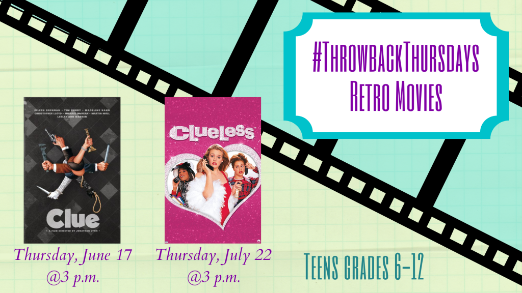 June & July SLP 2021 Throwback Thursdays Retro Movies In-House