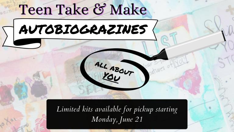 June SLP 2021 Teen Take & Make Autobiograzines
