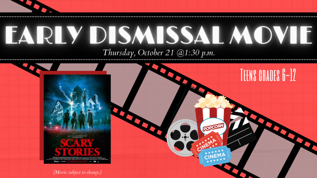 Fall 2021 Early Dismissal Movie In-House