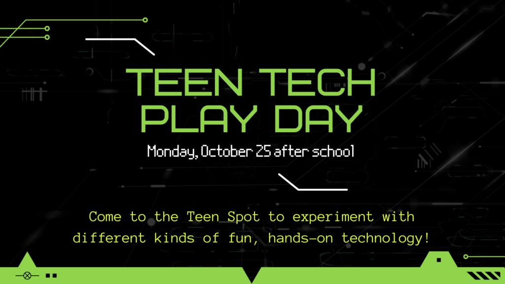 Fall 2021 Teen Tech Play Day